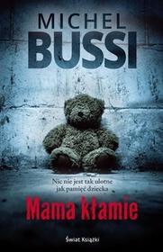 Świat Książki Mama kłamie - MICHEL BUSSI