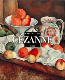 Cezanne - Wielcy Malarze - Edipresse Polska
