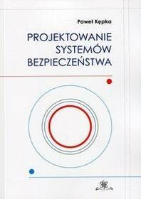Projektowanie systemów bezpieczeństwa - Paweł Kępka