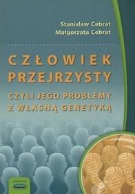 Kubajak Człowiek przejrzysty czyli jego problemy z własną genetyką - Celebrat Stanisław, Celebrat Małgorzata