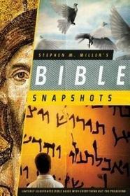 Barbour Pub Inc Stephen M. Miller's Bible Snapshots