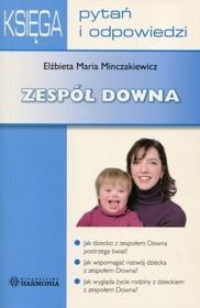 Harmonia Księga pytań i odpowiedzi Zespół Downa - odbierz ZA DARMO w jednej z ponad 30 księgarń!