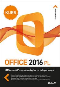 Helion Office 2016 PL Kurs - Witold Wrotek