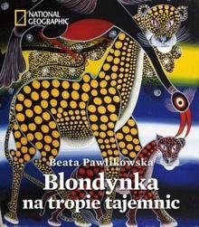 Burda Książki NG Beata Pawlikowska Blondynka na tropie tajemnic