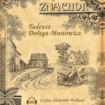 Tadeusz Dołęga Mostowicz Znachor