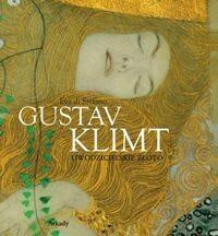 Arkady Gustav Klimt. Uwodzicielskie złoto - Eva Di Stefano