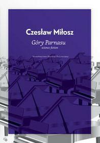 Wydawnictwo Krytyki Politycznej Góry Parnasu - Czesław Miłosz