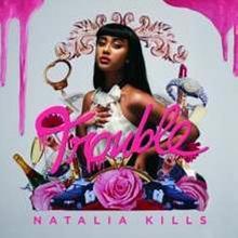 Trouble CD Natalia Kills