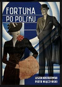 Agora Fortuna po polsku - Leszek Kostrzewski, Piotr Miączyński