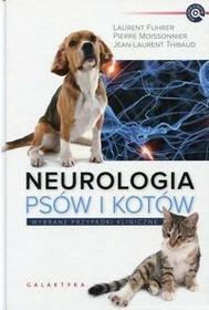 Galaktyka - wyd.weterynaryjne Neurologia psów i kotów - Galaktyka