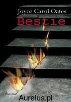 Bellona BESTIE Oates Joyce Carol 978-83-11-10670-3