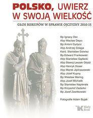Biały Kruk Polsko, uwierz w swoją wielkość - Józef Zawitkowski, Ignacy Dec, Wacław Depo, Antoni Dydycz, Stanisław Dziwisz
