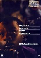 Nocni wędrowcy książka audio MP3 Wojciech Jagielski