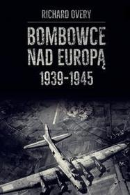 Napoleon V Richard Overy Bombowce nad Europą 1939-1945