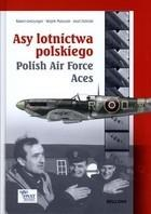 Asy lotnictwa polskiego Polish Air Force Aces Wojtek Matusiak