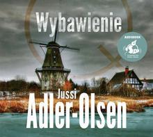 Sonia Draga Wybawienie. Audiobook Jussi Adler-Olsen