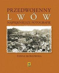 RM Przedwojenny Lwów Najpiękniejsze fotografie - Słoniowska Żanna