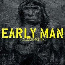 Closing In CD) Early Man
