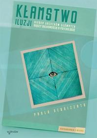 Kłamstwo iluzji - Squizzato Paolo