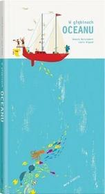 W głębinach oceanu (pop-up) - Anouck Boisrobert, Louis Rigaut