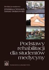 Wydawnictwo Lekarskie PZWL Podstawy rehabilitacji dla studentów medycyny - Wydawnictwo Lekarskie PZWL