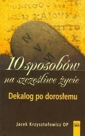 Fides Jacek Krzysztofowicz 10 sposobów na szczęśliwe życie