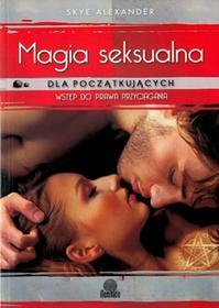 Illuminatio Magia seksualna Skye Alexander
