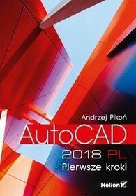 AutoCAD 2018 PL Pierwsze kroki Andrzej Pikoń