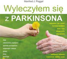 Poggel J. Manfred Wyleczyłem się z Parkinsona / wysyłka w 24h