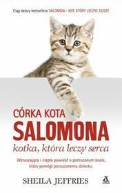 Sheila Jeffries Córka kota Salomona - kotka, która leczy serca