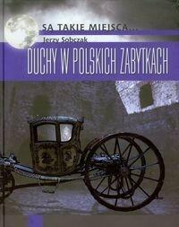 Duchy w polskich zabytkach - Jerzy Sobczak