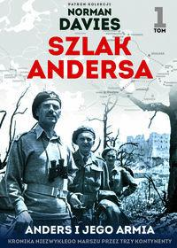Edipresse Polska Anders i jego armia. Szlak Andersa - Norman Davies