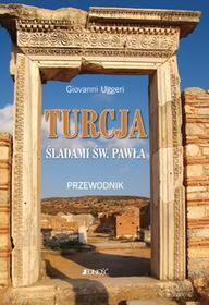 Jedność Turcja Śladami świętego Pawła Przewodnik - Uggeri Giovanni