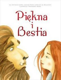 Olesiejuk Sp. z o.o. Francesca Rossi (ilustr.) Piękna i Bestia