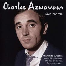 Sur Ma Vie Best Of Early Years CD Charles Aznavour