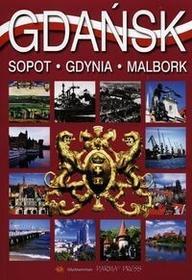 Parma Press Gdańsk, Sopot, Gdynia, Malbork. Wersja angielska Christian Parma, Grzegorz Rudziński