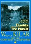 Temat z filmu Pianista na klarnet i smyczki - Wojciech Kilar