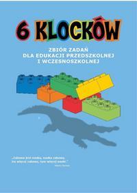 Albus 6 klocków. Zbiór zadań dla edukacji przedszkolnej i wczesnoszkolnej praca zbiorowa