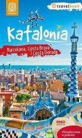 Bezdroża Katalonia Barcelona Costa Brava i Costa Dorada - DOMINIKA ZARĘBA