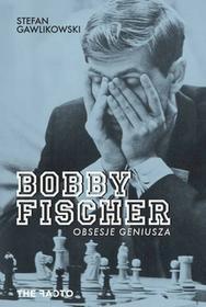 Gawlikowski Stefan Bobby Fischer. Obsesje geniusza / wysyłka w 24h