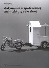 Antynomie współczesnej architektury sakralnej - Wąs Cezary