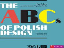 Wytwórnia The ABCs of Polish Design – 25 illustrators revisit 100 iconic designs Agnieszka Kowalska, Ewa Solarz, Agata Szydłowska