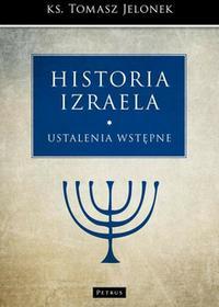Historia Izraela - ustalenia wstępne - Tomasz Jelonek