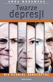 Świat Książki Anna Morawska Twarze depresji