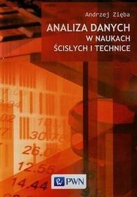 Wydawnictwo Naukowe PWN Analiza danych w naukach ścisłych i technice - Andrzej Zięba