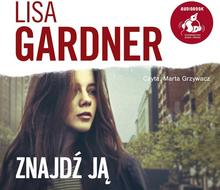 Znajdź ją audiobook CD) Lisa Gardner
