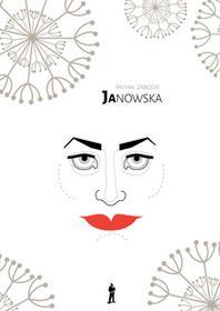 Czuły Barbarzyńca Press Janowska - Michał Zabłocki