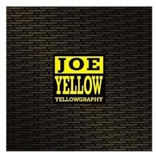 Yellowgraphy CD) Yellow Joe