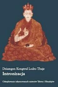 Intronizacja - Dziamgon Kongtrul, Lodro Thaje