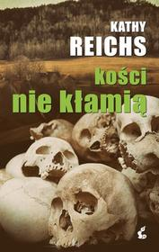 Sonia Draga Kości nie kłamią - Kathy Reichs